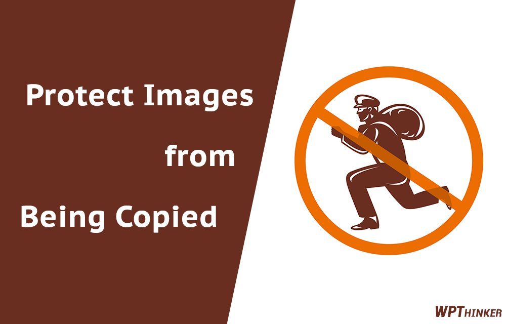 How to Protect your Images from Being Copied