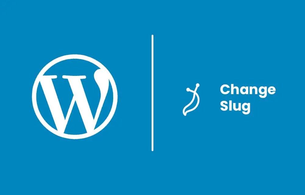 Change Slug in WordPress