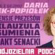 Trójdzielnia #20 – pensje prezesów, klauzula sumienia, pakt senacki – rozmowa zDarią Gosek-Popiołek