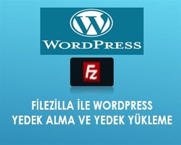 Filezilla ile Wordpress yedek alma