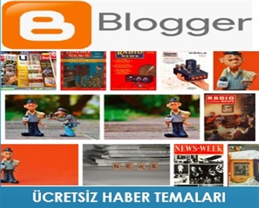 Ücretsiz Blogger Haber Temaları