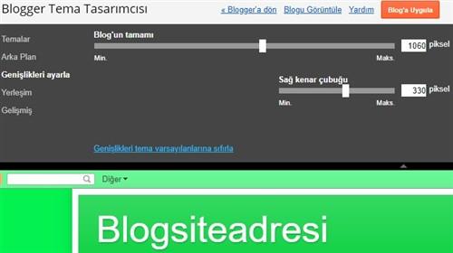 Blogger Tema boyut Düzenleme