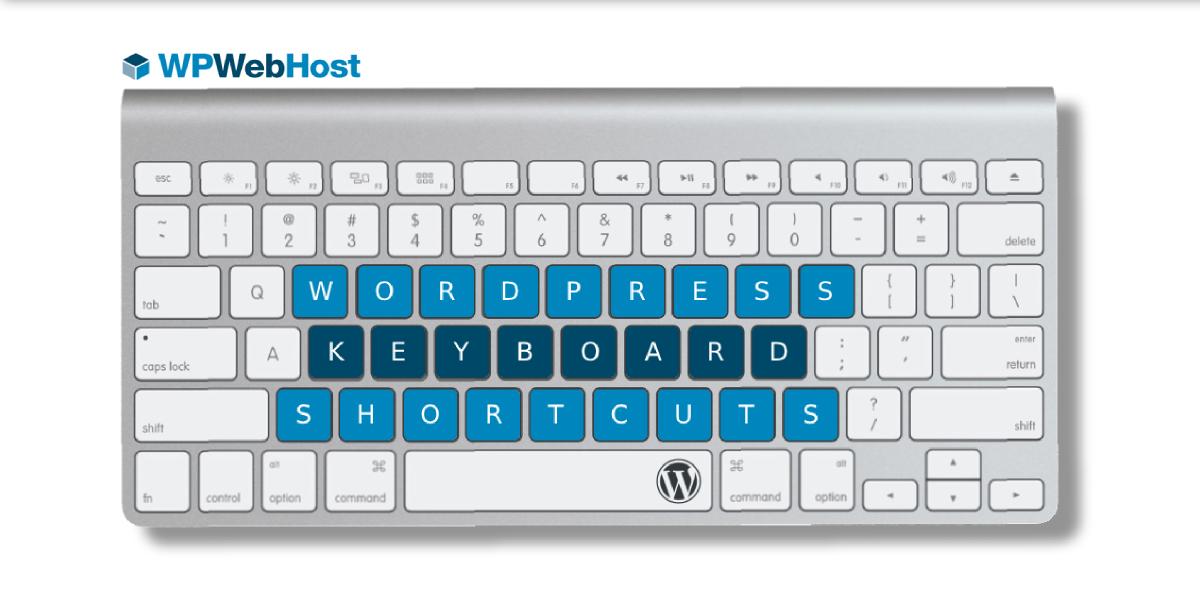 50 Time Saving WordPress Keyboard Shortcuts
