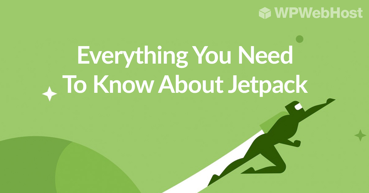 Why Every WordPress Websites Needs Jetpack