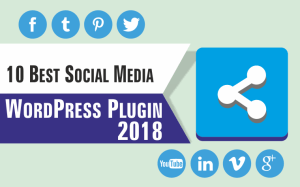 Ten Best Social Media Plugins for WordPress 2018