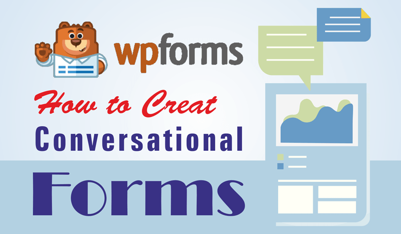 Create Conversational Forms and Boost your Conversions with Clients or Site Visitors