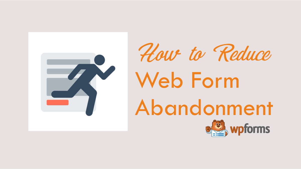 Web Form Abandonment new feature by WPForms