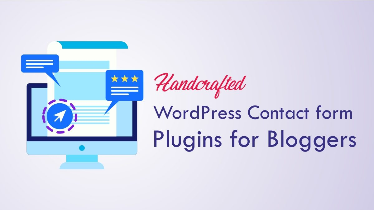 Handcrafted WordPress Contact form Plugins for Bloggers