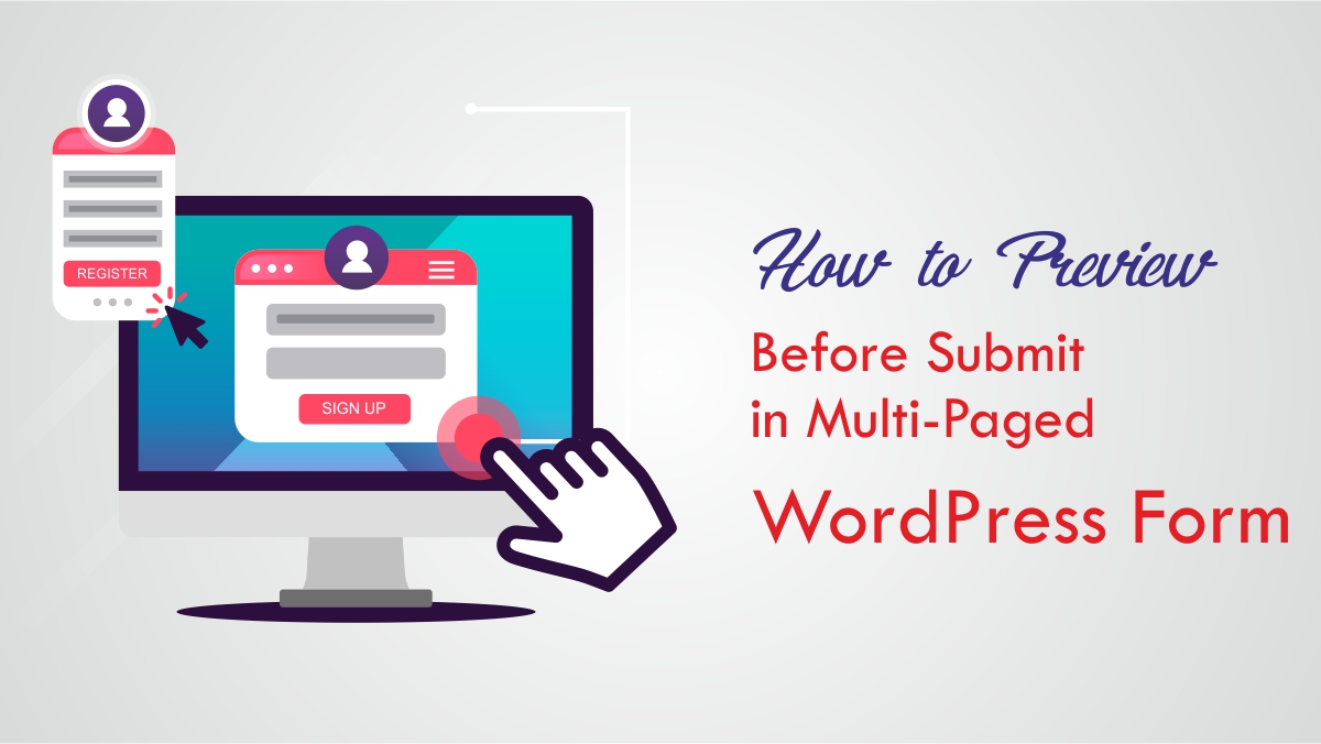 How to Preview Before Submit in Multi-Paged WordPress Form