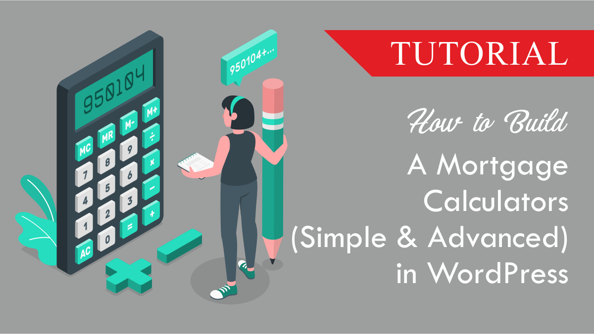 How to make a Mortgage Calculators (Simple & Advanced) in WordPress