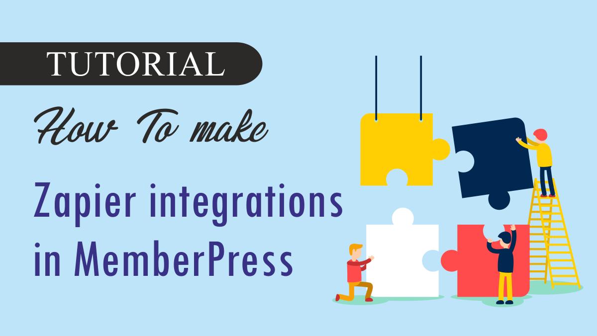 How To make Zapier integrations in MemberPress