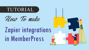 How To make Zapier integrations in MemberPress