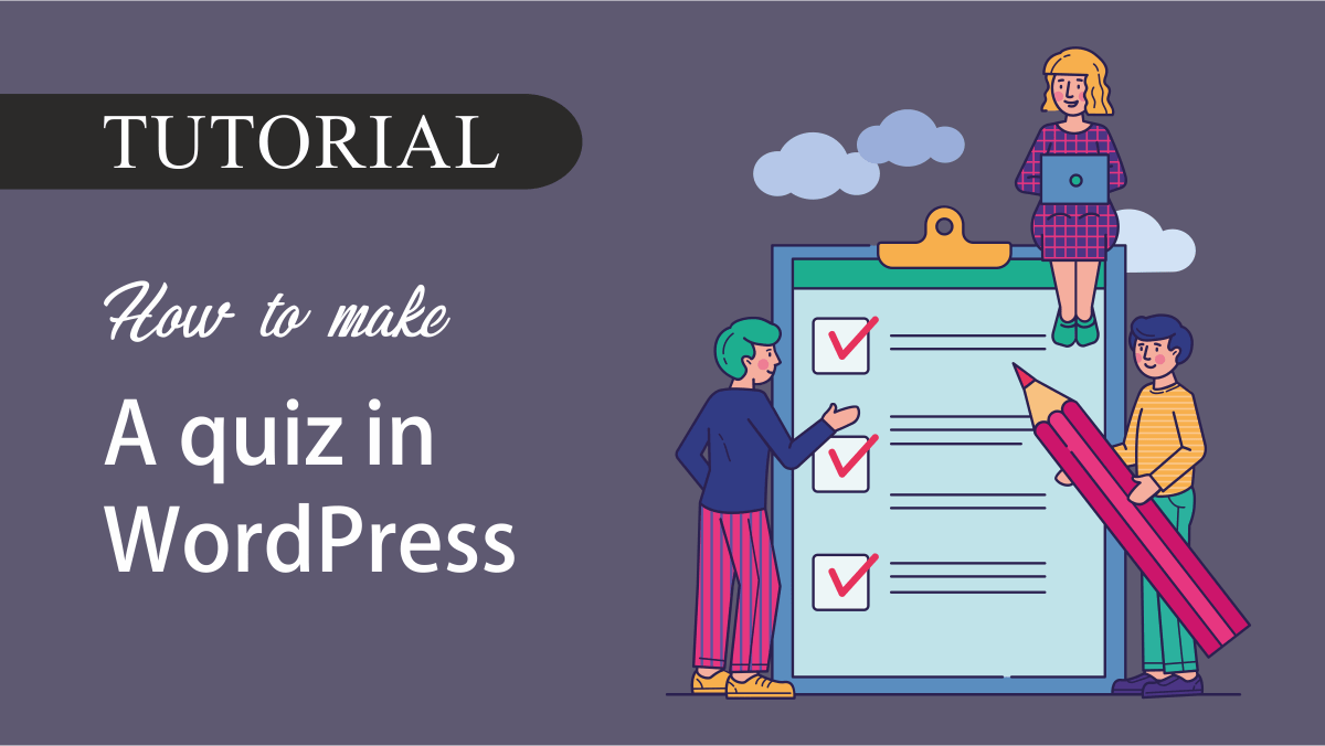 How to make a quiz in WordPress