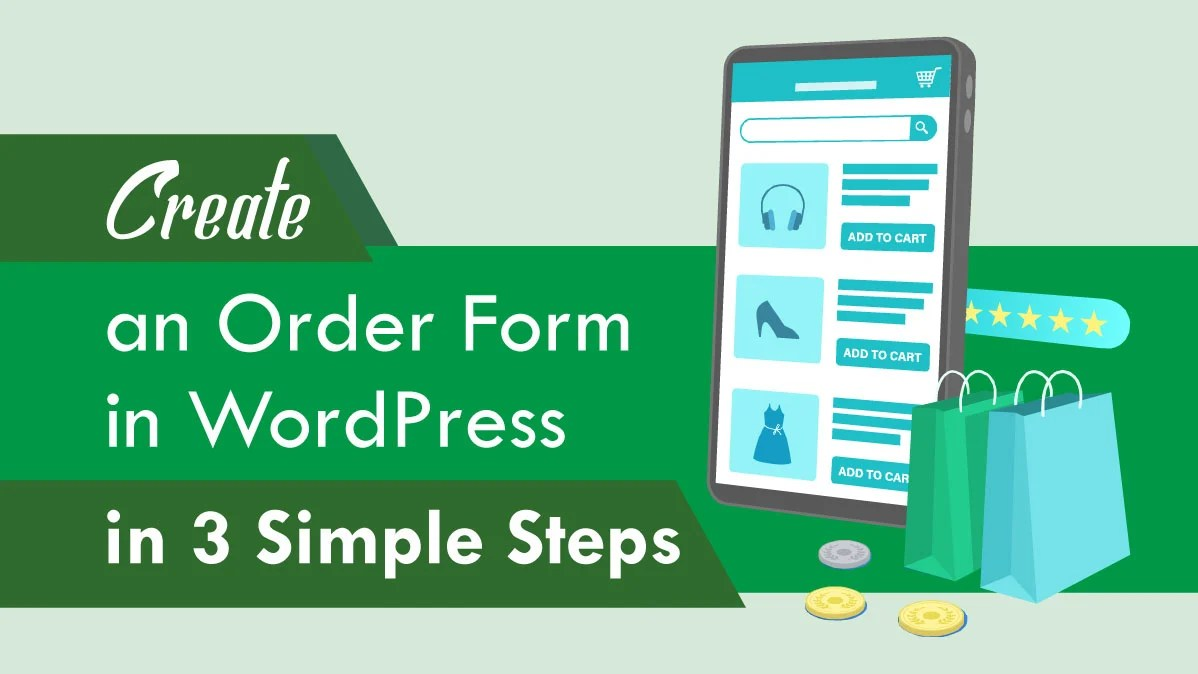 Create an Order Form in WordPress in 3 Simple Steps
