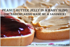 peanut butter jelly in a baby sling | WrapsodyBaby.com