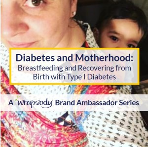 Diabetes and Motherhood Series: Recovery and Breastfeeding with Diabetes