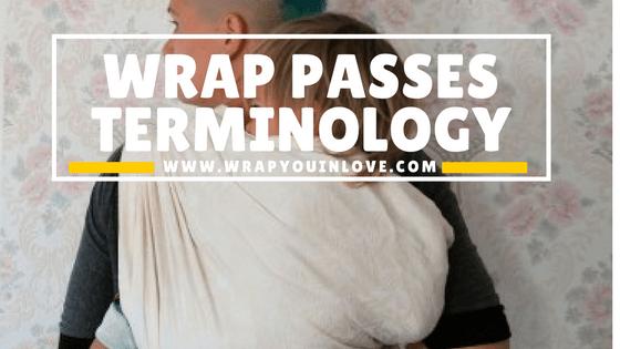 (basics) Wrap Passes terminology