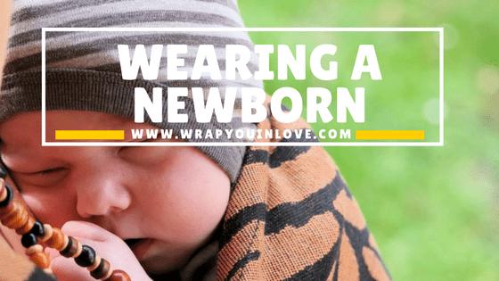 Wearing a newborn