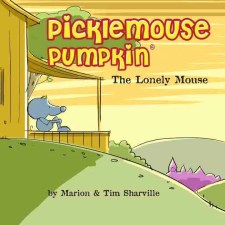 Picklemouse Pumpkin, by writer of children's books, Marion Sharville