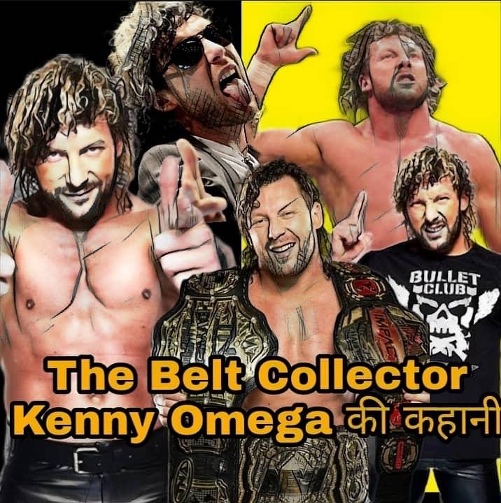 The Belt Collector: Kenny Omega के रेसलिंग करियर की पूरी कहानी।