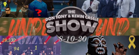 Don Tony And Kevin Castle Show 08/10/2020