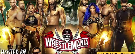 WWE WrestleMania 37 Night Two Review (4/11/21)