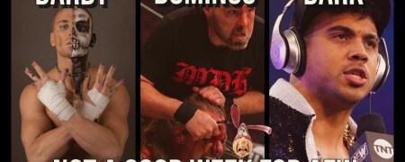 Wednesday Night Don-O-Mite (EP100) 08/11/21