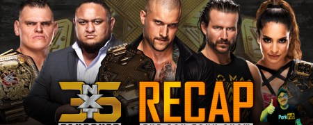 WWE NXT TAKEOVER 36 Review 08/22/2021