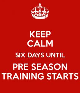keep-calm-six-days-until-pre-season-training-starts