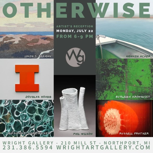 Monday, July 22, 2019 Artists Reception: 6-9 pm Wright Gallery — Northport