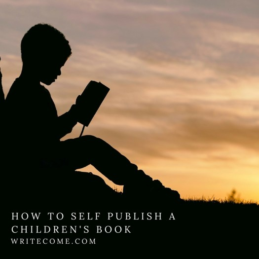 How To Self Publish A Children's Book