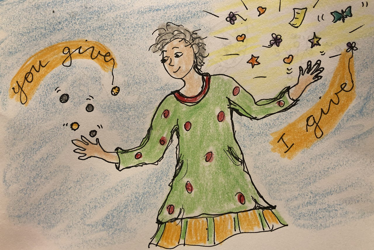 drawing of woman receiving coins in one hand and releasing hearts and flowers and stars with the other. I give, you give.