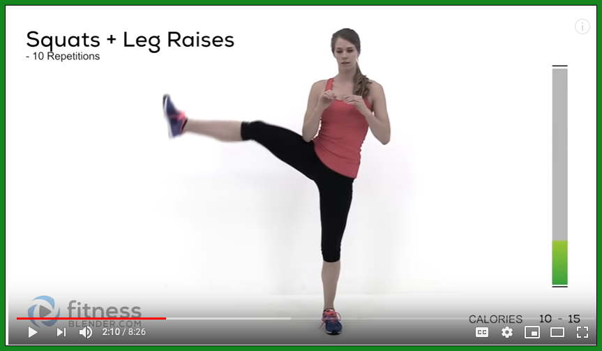 Squats plus leg raises, 10 repetitions, Fitness Blender