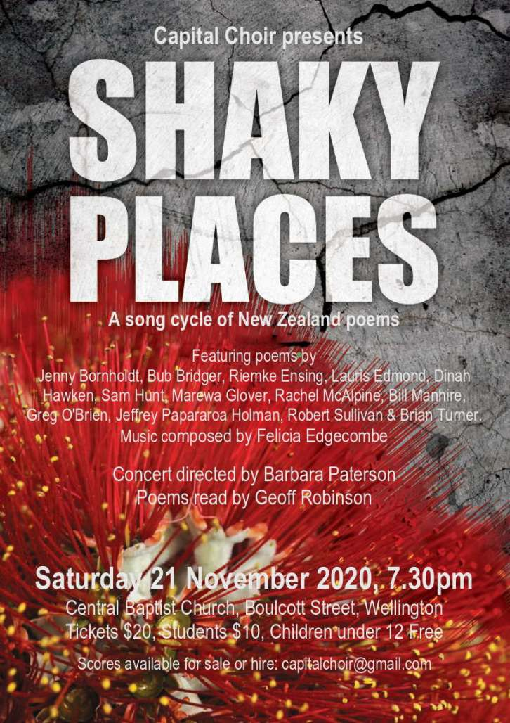 Flyer for Shaky Places, a song cycle of New Zealand poems, 21 November 2020, Wellington Capital Choir.