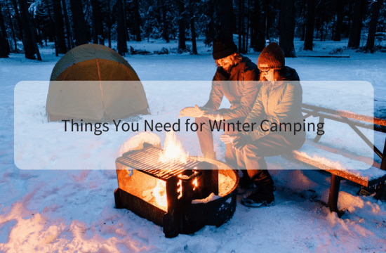 Things You Need for Winter Camping
