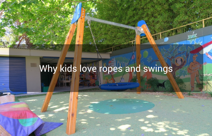Why kids love ropes and swings