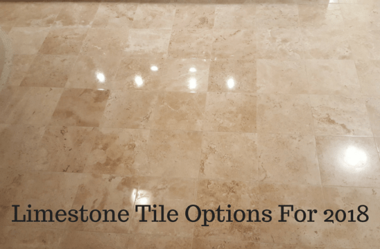 Limestone Tile Options For 2018