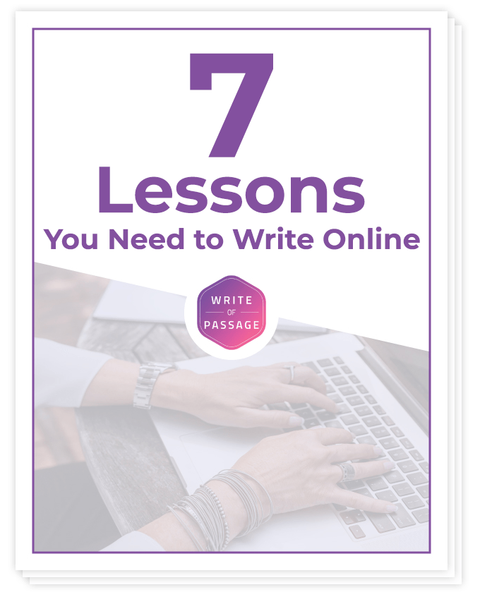 7 Lessons You Need to Write Online