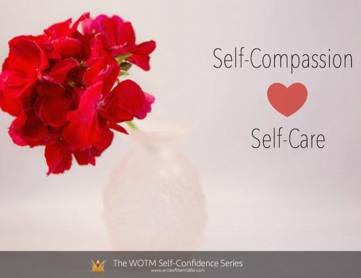 self compassion, self care, self confidence