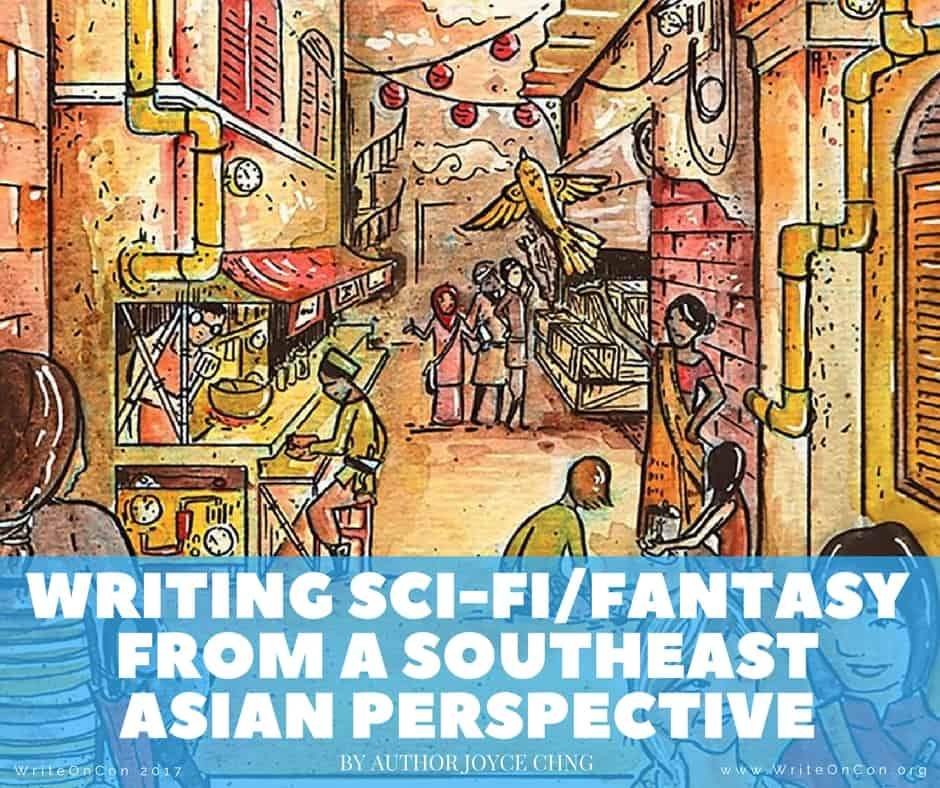 Writing Sci-Fi/Fantasy from a Southeast Asian Perspective