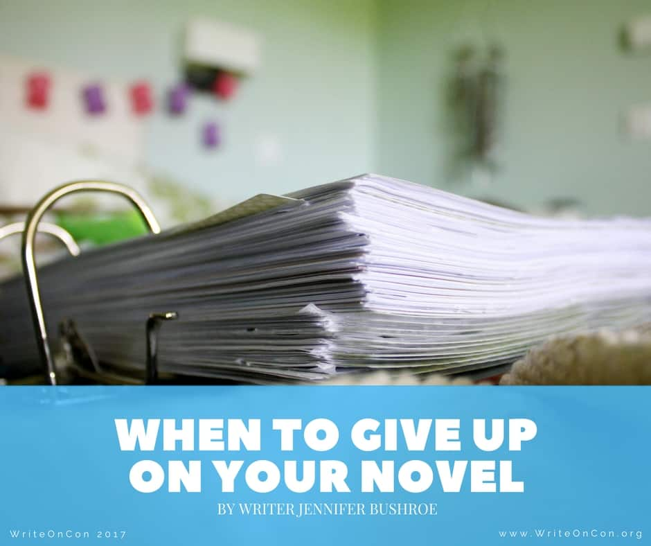 When to Give Up on Your Novel