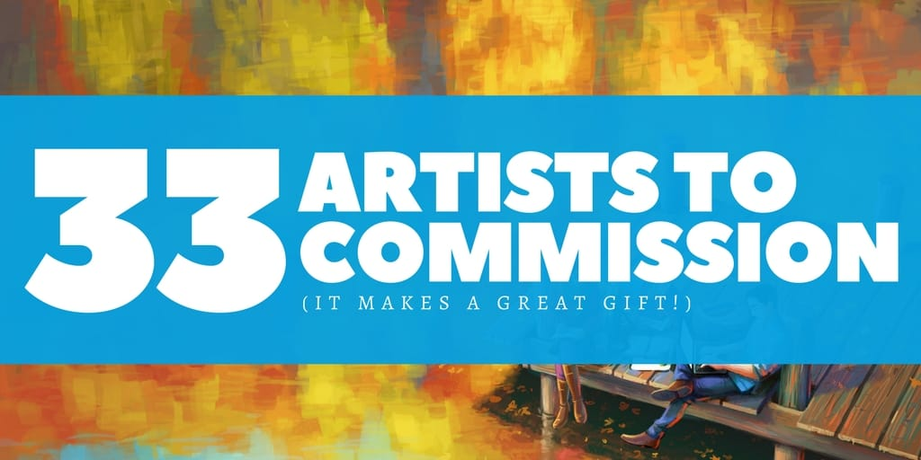 33 of Artists to Commission