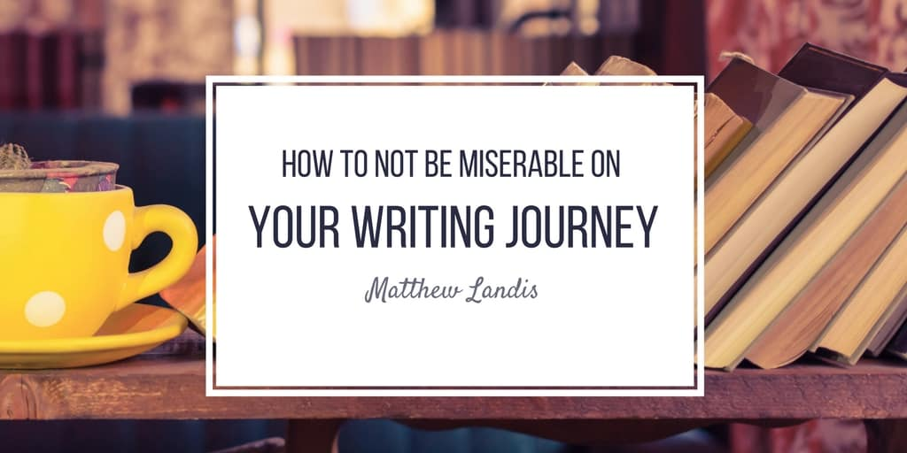 KEYNOTE: How to Not Be Miserable On Your Writing Journey