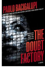 bacigalupi-the_doubt_factory