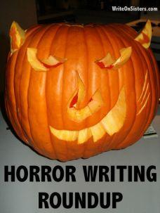 Horror Writing Roundup