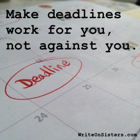 Deadlines-For Not Against