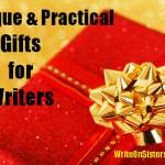 5 Unique & Practical Gifts for Writers