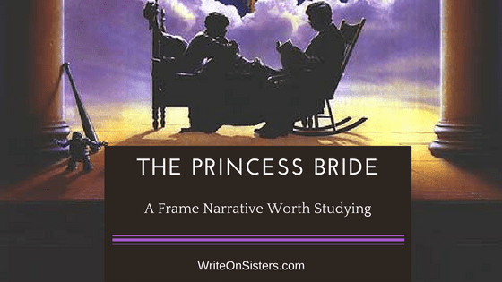 the-princess-bride_-a-frame-narrative-worth-studying