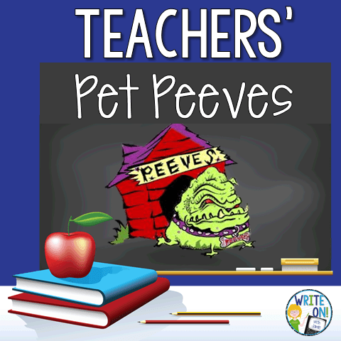 Teachers' Pet Peeves