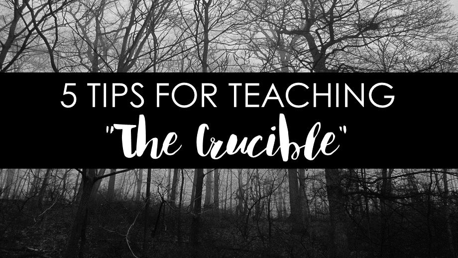 """5 Tips for Teaching Arthur Miller's """"The Crucible"""""""